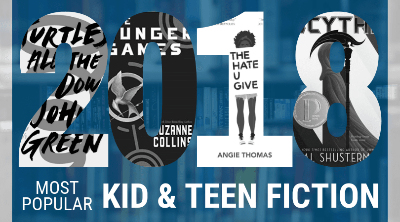 Most Popular Books 2018 Kids and Teens