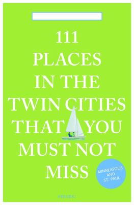 111 Places in the Twin Cities