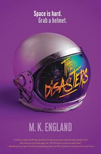 book cover the disasters the disasters by mk england