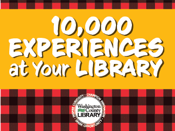 10,000 Experiences at Your Library! Adult Summer Reading Program.